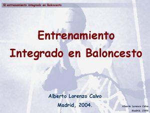El entrenamiento integrado en Baloncesto Entrenamiento Integrado en