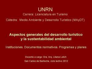 UNRN Carrera Licenciatura en Turismo Ctedra Medio Ambiente