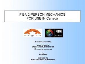 FIBA 2 PERSON MECHANICS FOR USE IN Canada