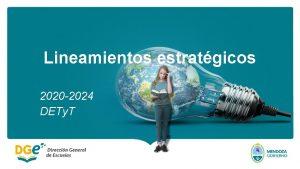 Lineamientos estratgicos 2020 2024 DETy T No se
