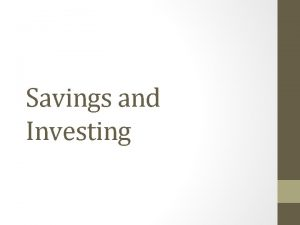 Savings and Investing Saving vs Investing What is