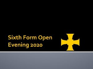 Sixth Form Open Evening 2020 Welcome The Trinity