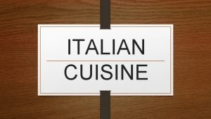 ITALIAN CUISINE INGREDIENTS 1 pound sweet Italian sausage