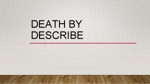 DEATH BY DESCRIBE DESCRIBE THE TREATY OF VERSAILLES