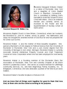Reverend Margaret Williams Walker Reverend Margaret W Walker
