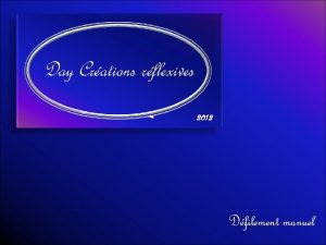 Day Crations rflexives 2012 Dfilement manuel Bran Symondson