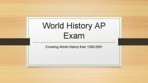 World History AP Exam Covering World History from