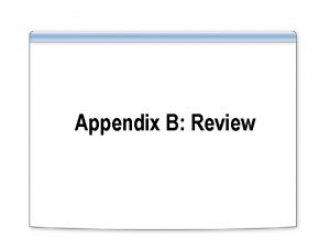 Appendix B Review Overview Reviewing TCPIP Reviewing Routing