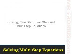 Solving One Step Two Step and Multi Step