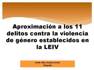 Aproximacin a los 11 delitos contra la violencia