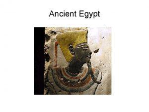 Ancient Egypt Geography Describe Advantages Disadvantages Impact on