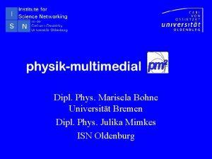 Dipl Phys Marisela Bohne Universitt Bremen Dipl Phys