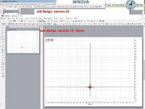 MNOVA old design version 10 new design version