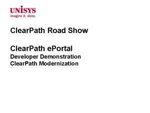 Clear Path Road Show Clear Path e Portal