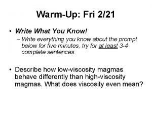 WarmUp Fri 221 Write What You Know Write