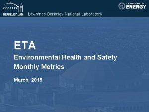 ETA Environmental Health and Safety Monthly Metrics March
