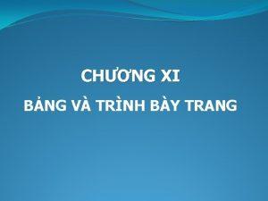 CHNG XI BNG V TRNH BY TRANG I