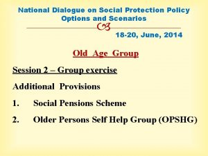 National Dialogue on Social Protection Policy Options and