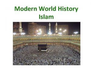 Modern World History Islam World Muslims 1 2