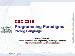 CSC 3315 Programming Paradigms Prolog Language Hamid Harroud