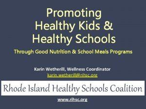 Promoting Healthy Kids Healthy Schools Through Good Nutrition