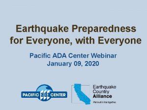 Earthquake Preparedness for Everyone with Everyone Pacific ADA