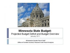 Minnesota State Budget Projected Budget Deficit and Budget