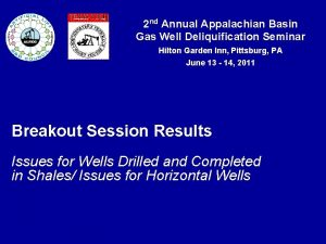 2 nd Annual Appalachian Basin Gas Well Deliquification