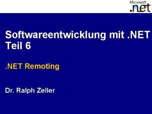 Softwareentwicklung mit NET Teil 6 NET Remoting Dr