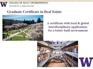 Graduate Certificate in Real Estate A certificate with