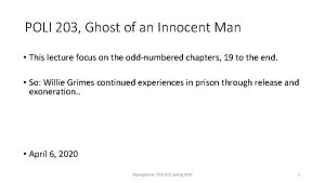 POLI 203 Ghost of an Innocent Man This