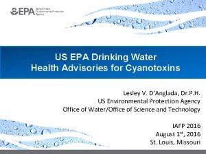 US EPA Drinking Water Health Advisories for Cyanotoxins