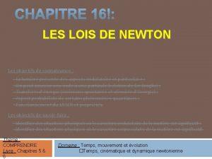 LES LOIS DE NEWTON Les objectifs de connaissance