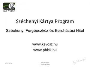 Szchenyi Krtya Program Szchenyi Forgeszkz s Beruhzsi Hitel