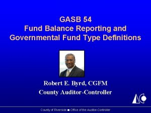 GASB 54 Fund Balance Reporting and Governmental Fund