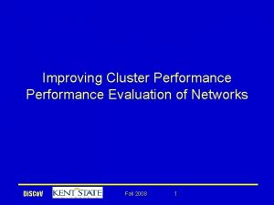 Improving Cluster Performance Evaluation of Networks Di SCo