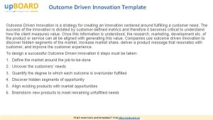 Outcome Driven Innovation Template Outcome Driven Innovation is