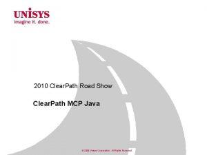 2010 Clear Path Road Show Clear Path MCP