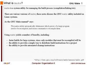 What is make GNU Make 1 make is