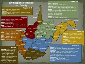 Region 67 WV Hospitals by Region and County