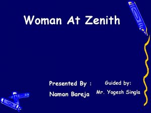 Woman At Zenith Presented By Guided by Naman