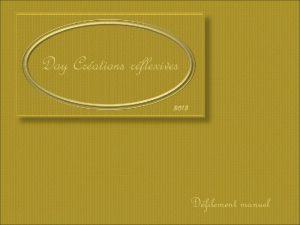 Day Crations rflexives 2013 Dfilement manuel Franois successeur