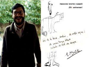 FRANCESC VINYES I SABAT 25 aniversari Penso el