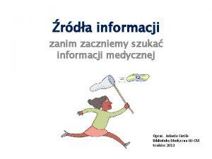 rda informacji zanim zaczniemy szuka informacji medycznej Oprac