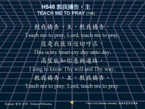 H 546 TEACH ME TO PRAY 14 Teach