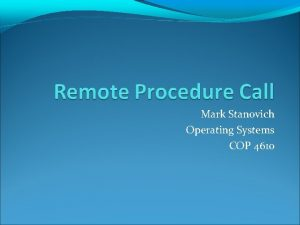 Mark Stanovich Operating Systems COP 4610 Primitives to