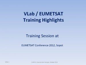 VLab EUMETSAT Training Highlights Training Session at EUMETSAT