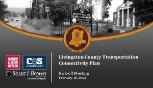 Livingston County Transportation Connectivity Plan Kickoff Meeting February