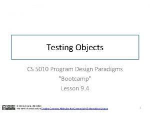Testing Objects CS 5010 Program Design Paradigms Bootcamp