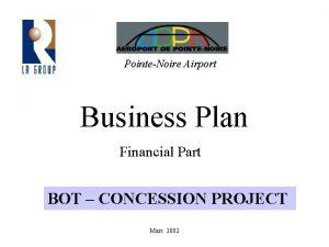 PointeNoire Airport Business Plan Financial Part BOT CONCESSION